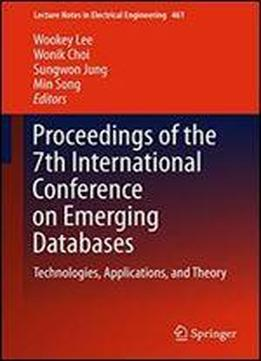 Proceedings Of The 7th International Conference On Emerging Databases: Technologies, Applications, And Theory (lecture Notes In Electrical Engineering)