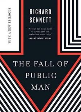 The Fall Of Public Man (40th Anniversary Edition)