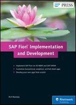 Sap Fiori Implementation And Development (1st Edition) (sap Press)
