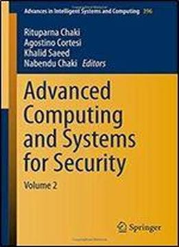 Advanced Computing And Systems For Security: Volume 2 (advances In Intelligent Systems And Computing)