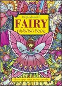 Ralph Masiello's Fairy Drawing Book (ralph Masiello's Drawing Book)