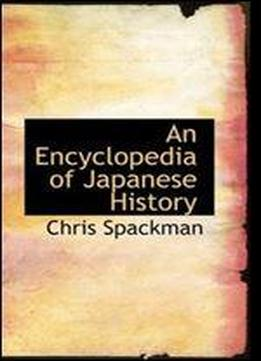 An Encyclopedia Of Japanese History