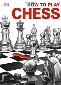 How to play chess book pdf