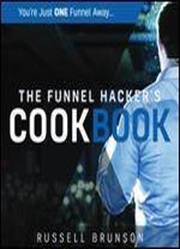 The Funnel Hackers Cookbook