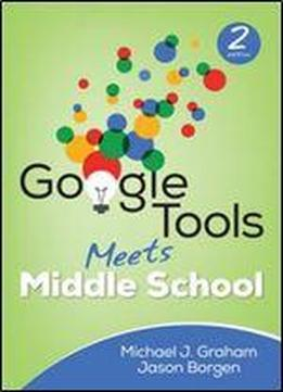 Google Tools Meets Middle School