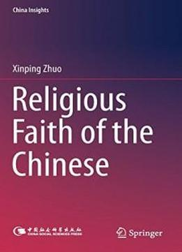 Religious Faith Of The Chinese (china Insights)