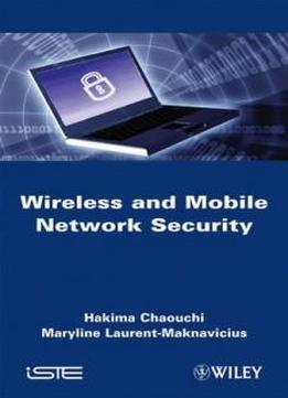 Wireless And Mobile Networks Security (iste)