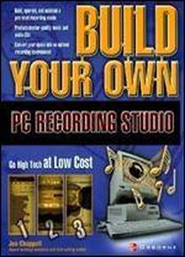 Build Your Own Pc Recording Studio By John Chappell
