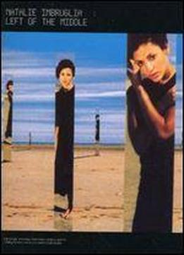 Natalie Imbruglia: Left Of The Middle (piano Vocal Guitar)