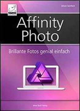 Affinity Photo: Brillante Fotos Genial Einfach