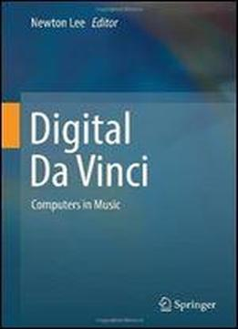Digital Da Vinci: Computers In Music