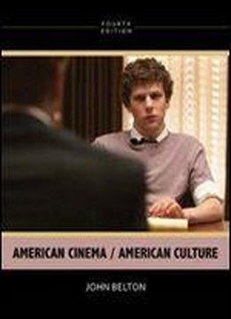 American Cinema/american Culture (4th Edition)
