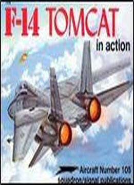 F-14 Tomcat In Action (squadron Signal 1105)