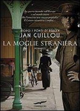 Jan Guillou – La Moglie Straniera