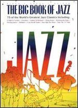 The Big Book Of Jazz (big Books Of Music)