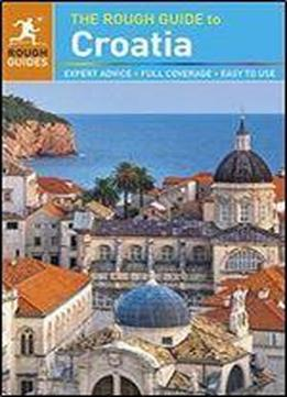 The Rough Guide To Croatia, 7th Edition