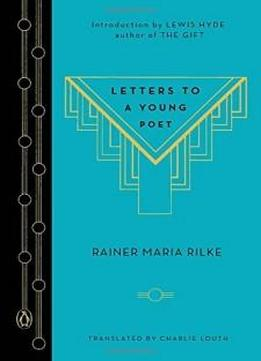 Letters To A Young Poet (a Penguin Classics Hardcover)