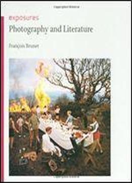 Photography And Literature (exposures)