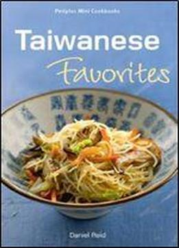 Mini Taiwanese Favorites (periplus Mini Cookbook Series)