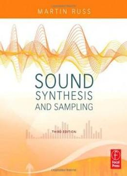 Sound Synthesis And Sampling (music Technology)