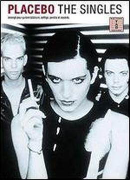 Placebo: The Singles For Guitar Tab