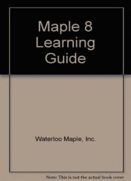 Maple 8 Learning Guide
