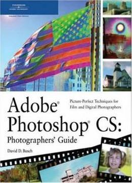 Adobe Photoshop Cs: Photographers' Guide
