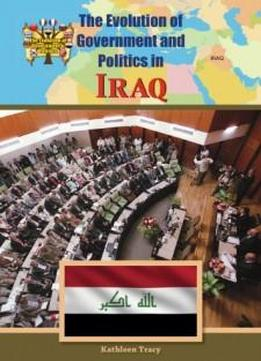Iraq (evolution Of Government And Politics)
