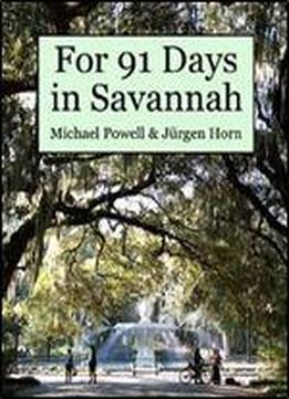 Savannah For 91 Days - 2016 Edition