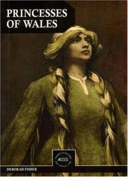 Princesses Of Wales (university Of Wales - Pocket Guide)
