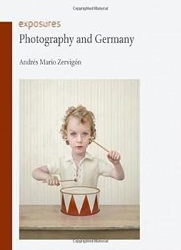 Photography And Germany (exposures)