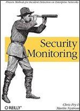 Security Monitoring: Proven Methods For Incident Detection On Enterprise Networks