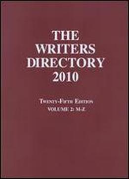 The Writers Directory 2010, Volume 2 (m-z)