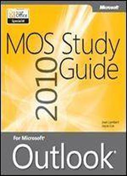 Mos 2010 Study Guide For Microsoft Outlook