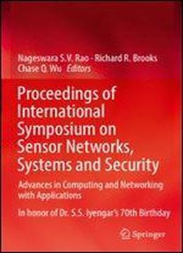 Proceedings Of International Symposium On Sensor Networks, Systems And Security