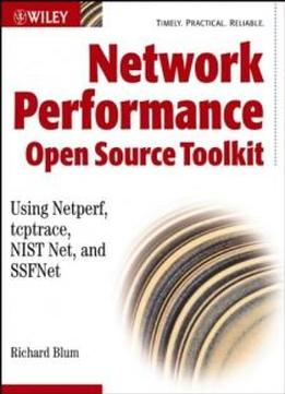 Network Performance Toolkit: Using Open Source Testing Tools