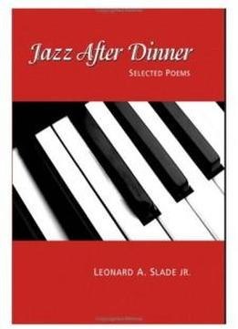 Jazz After Dinner: Selected Poems