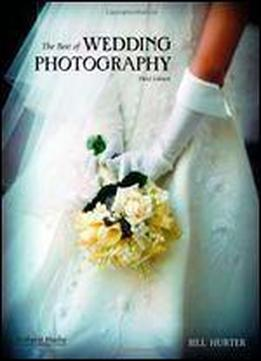 The Best Of Wedding Photography, 3rd Edition