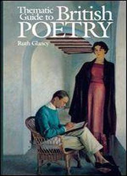 Thematic Guide To British Poetry