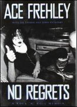 No Regrets Ace Frehley
