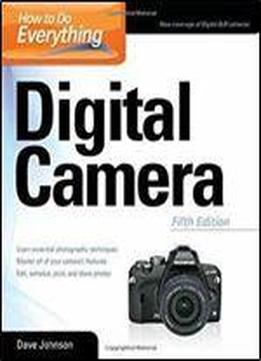 Dave Johnson - How To Do Everything: Digital Camera