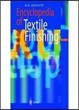 Encyclopedia Of Textile Finishing