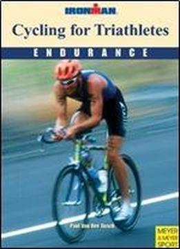 Cycling For Triathletes: Endurance