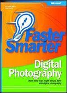 M. David Stone, Ron Gladis - Faster Smarter Digital Photography