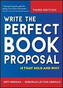 Write The Perfect Book Proposal: 10 That …