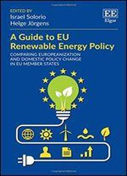 A Guide To Eu Renewable Energy Policy: …
