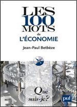 Les 100 Mots De L'conomie