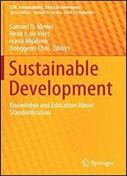 Sustainable Development: Knowledge And Education About Standardisation …