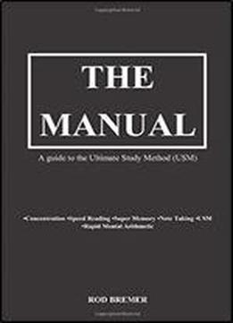 The Manual: A Guide To The Ultimate …
