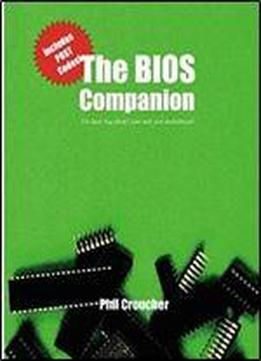The Bios Companion: The Book That Doesn't …